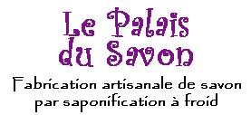 Le Palais du Savon